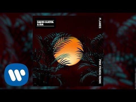 David Guetta & Sia - Flames (Pink Panda Remix)
