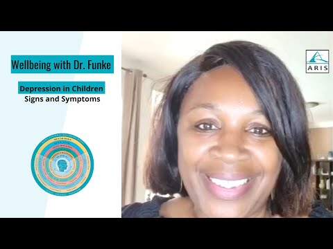 Wellbeing with Dr. Funke Depression in Children: Signs and Symptoms