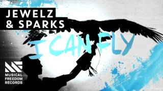 Jewelz & Sparks - I Can Fly [Available November 30]