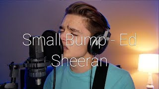 Small Bump - Ed Sheeran (Cover By Ian Grey)