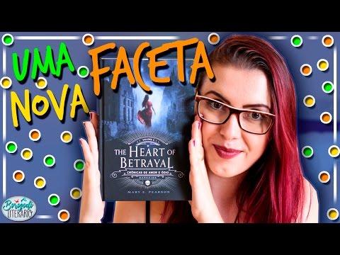 The Heart Of Betrayal | Resenha | por Borogodó Literário
