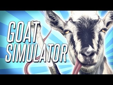 Goat Simulator - IT'S HERE & IT'S AWESOME!