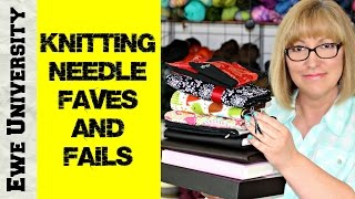 KNITTING NEEDLE FAVES AND FAILS