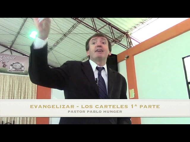 Seminario de Evangelismo – Pastor Pablo Hunger – Evangelizar – los Carteles