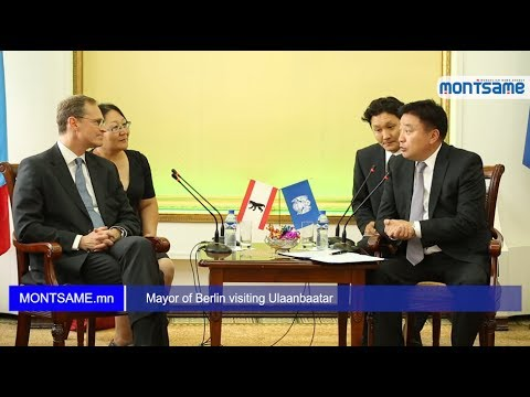 Mayor of Berlin visiting Ulaanbaatar