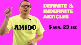 Definite & Indefinite Articles in Spanish