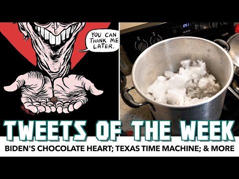 Biden's Chocolate Heart; Texas Time Machine | Tweets Of The Week