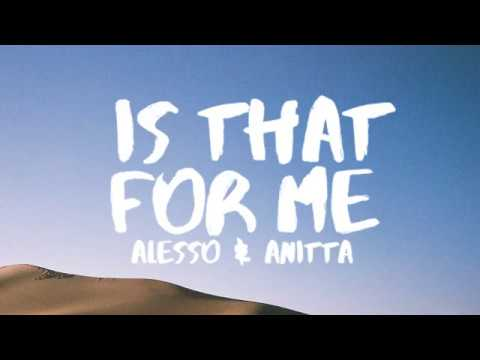 Alesso & Anitta – Is That For Me (Lyrics / Lyric Video)