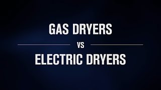 Gas vs Electric Dryers | Which Dryer Is Better For Me?