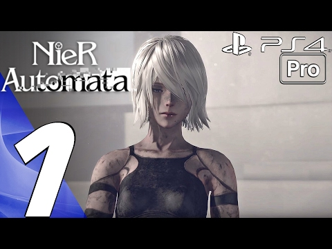 Nier Automata - Gameplay Walkthrough Part 1 - Prologue (Full Game) PS4 PRO
