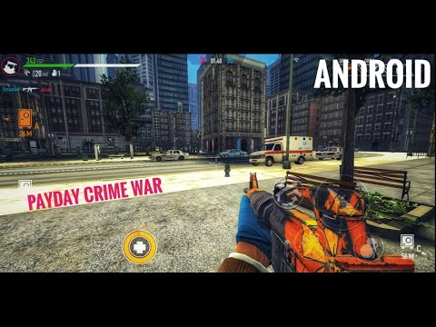 Download PAYDAY: Crime War APK + DATA Android/iOS