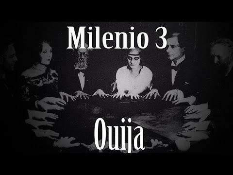Milenio 3 – Ouija - Mundo oculto