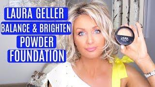 LAURA GELLER BALANCE & BRIGHTEN POWDER FOUNDATION | ON MATURE SKIN