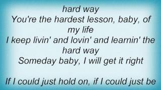Faith Hill - The Hard Way Lyrics
