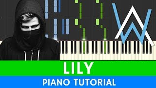 Alan Walker & K-391 & Emelie Hollow - Lily - PIANO