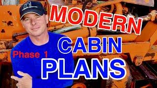 Modern Cabin Plans Phase 1