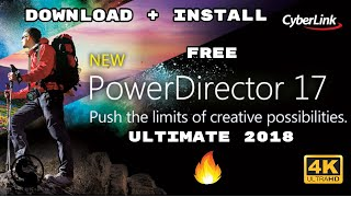 Cyberlink PowerDirector 17 Ultimate | Download And Install | Oct 2018 | Latest Version | For PC 🔥🔥