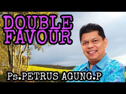 Double Favour || (alm)ps.Petrus Agung Purnomo || jki injil kerajaan