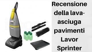 Recensione Lava-asciuga pavimenti Lavor Sprinter