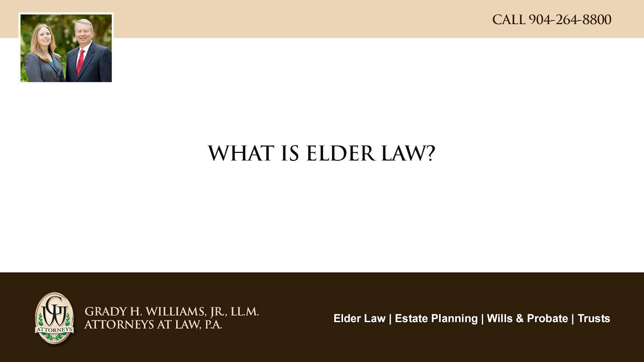 Video - What is elder law?