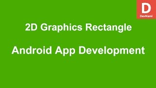 Android 2D Graphics Draw Rectangle