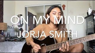 Gambar cover On My Mind - Jorja Smith x Preditah (cover by Farrah Camu)