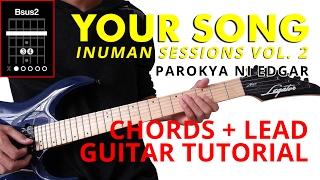 Your Song Inuman Sessions Vol. 2  - Parokya Ni Edgar CHORDS + LEAD Guitar Tutorial