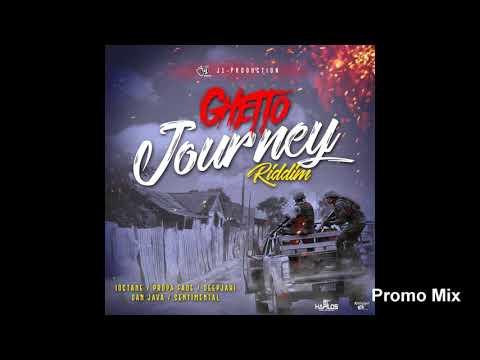 Ghetto Journey Riddim Mix (Full  Sept 2018) Feat. I-Octane  Deep Jahi  Propa Fade  Sentimental