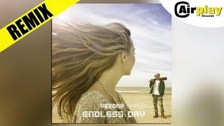Verona - Endless Day (Nicolas Carel RMX Edit)