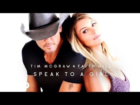 Video Tim McGraw, Faith Hill - Speak to a Girl (Audio)