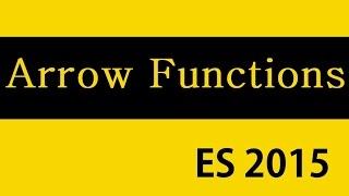 ES6 and Typescript Tutorial - 10 - Arrow Functions