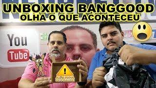 UNBOXING DA BANGGOOD OLHA O QUE ACONTECEU BRASILEIRO NÃO E LADRÃO