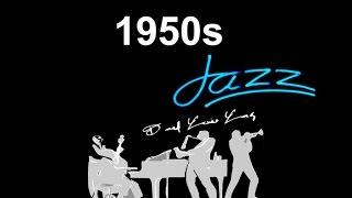 1950s Jazz and 1950s Jazz Music: Best of 1950s #Jazz and #JazzMusic with 1950s Jazz Playlist