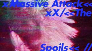 Massive Attack   The Spoils (Static Image)