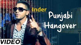 Punjabi Hangover  Inder