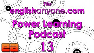 The Power Learning Podcast - 13 - Learn English Faster with the Twin Drivers of Success