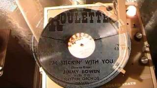 Jimmy Bowen & the Rhythm Orchids -  I'm Sticking With You