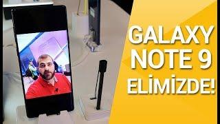 Samsung Galaxy Note 9 elimizde! Türkiye'de ilk ön inceleme!