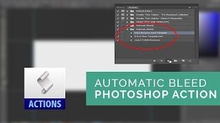 Automatic Print Template Bleeds Photoshop Action - Tutorial