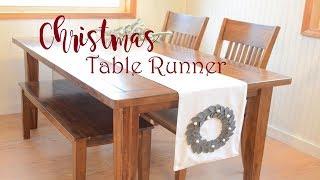 Christmas Table Runner / DIY Christmas Decor / DIY Crafts