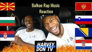 Balkan Rap Reaction #HarveyDonTV @Raymanbeats