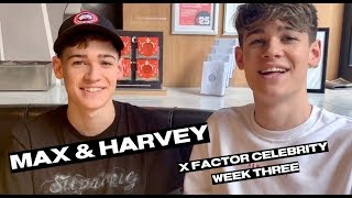 Max And Harvey Forgot Their Lyrics?? || X Factor: Celebrity Week 3 Q&A