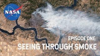 NASA Explorers S3 E1: Seeing Through Smoke