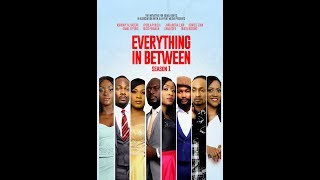 Download Video Everything In Between S1E1 MP3 3GP MP4