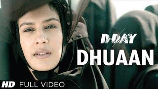 D Day Full song Dhuaan   Rishi Kapoor, Irrfan Khan, Arjun