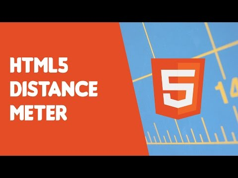 HTML5 Programming Tutorial | Learn HTML5 Distance Meter - Introduction