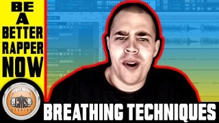 How To Rap - Breathing Techniques