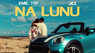 EMIL TRF, JCI - Na Lunu (Official Video)