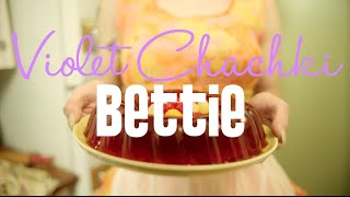 Violet Chachki – Bettie