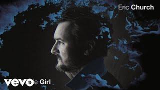 Eric Church Bright Side Girl
